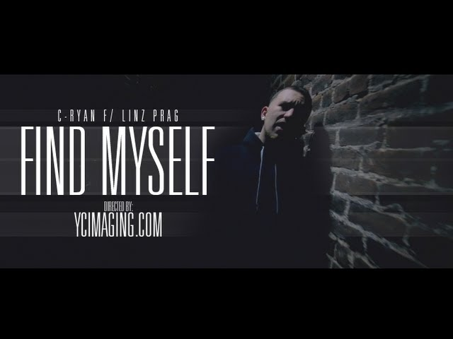 C Ryan - Find Myself ft. Linz Prag (Official Video)