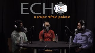 ECHO Episode 1, Season 2 — What Does Practical Discipleship Look Like?