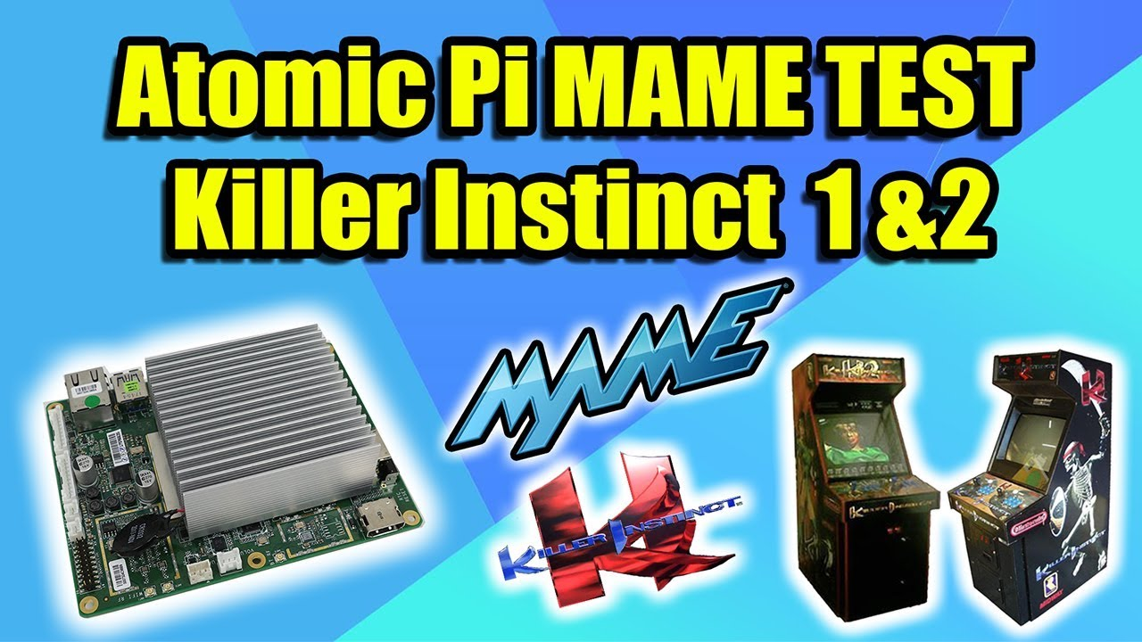 Atomic Pi MAME Test Killer Instinct 1 and 2 - Lubuntu 18 10