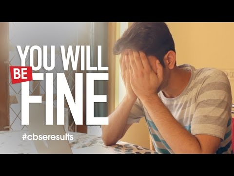 You Will Be Fine | CBSE Board Exam Results 2015 | MensXP