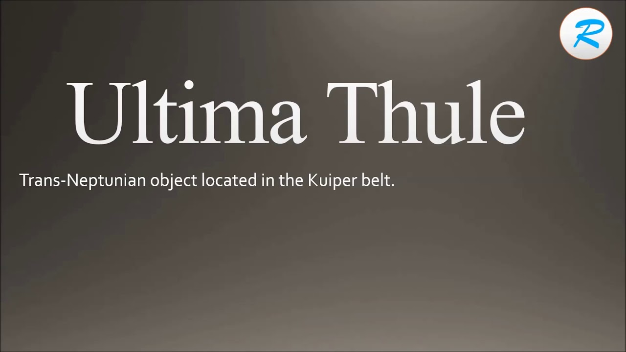 How To Pronounce Ultima Thule | Ultima Thule Pronunciation