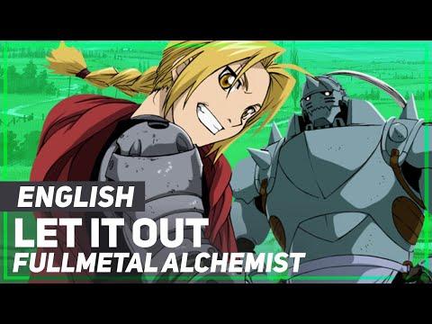 "Fullmetal Alchemist - ""Let It Out""   ENGLISH Ver   AmaLee"