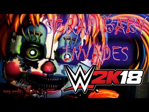 OMG! NEW FNAF SCRAP BABY IN WWE 2K18!?
