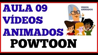 Aula 9 Video animados  Powtoon