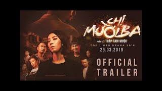 Chị Mười Ba - Phim Chiếu Rạp Hay 2019 - Phim hài Thu Trang - Tiến Luật