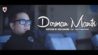 Dorman Manik - Cintaku Di Kualanamu ( Official Video )