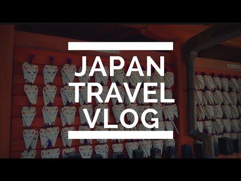 Japan Travel Vlog 2017
