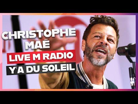 CHRISTOPHE MAÉ - Y'A DU SOLEIL [LIVE M RADIO ACOUSTIQUE] 🎙🎵