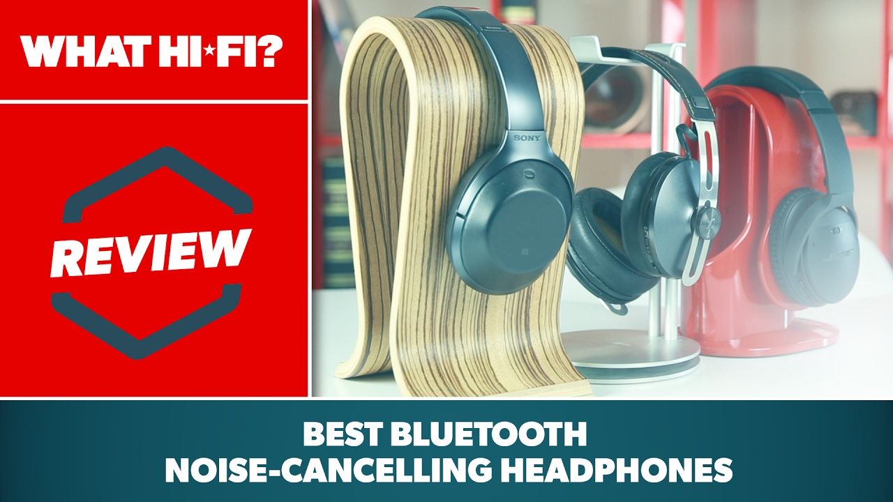 Bose vs Sennheiser vs Sony: which are the best wireless noise