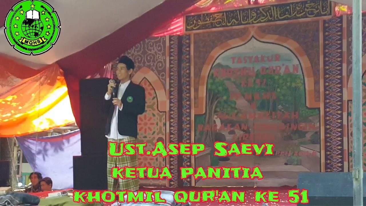 Sambutan Ketua Panitia Khotmil Qur An Mqhs Ke 51 Youtube
