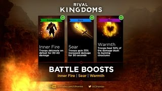 Rival Kingdoms | Battle Boosts: Inner Fire | Sear | Warmth