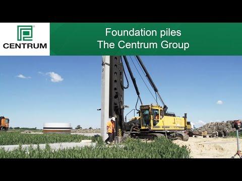 Foundation piles - The Centrum Group - video