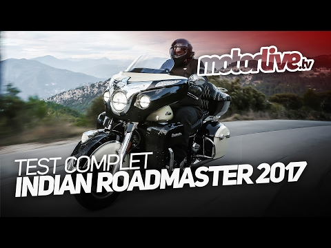 INDIAN ROADMASTER 2017    TEST COMPLET