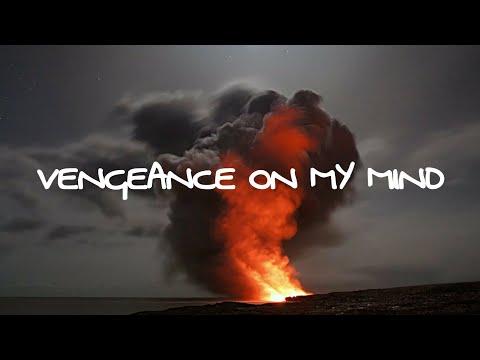 G-Eazy - Vengeance On My Mind Ft. Dana