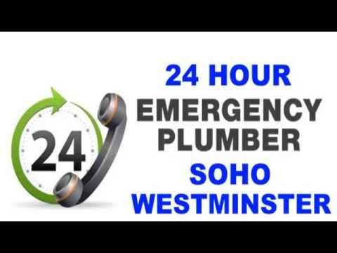 24 Hour Emergency Plumber Soho 07540698790 Westminster Local Plumbers