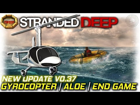 NEW UPDATE! 0.37 Gyrocopter, Aloe + UV | Stranded Deep Gameplay