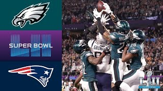 Eagles vs Patriots  Super Bowl LII Game Highlights