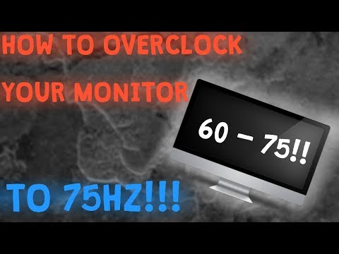 HOW TO MAKE A 60Hz MONITOR GO TO 75+Hz! (GREAT FOR CSGO)