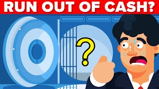 Can Banks Run out of Cash? (Bank Run Explained)