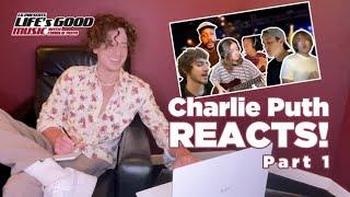 Life's Good Music Season 2 | Charlie Puth Reacts - Part 1 | LG