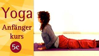 5 C - Kurze Praxis (5. Woche) - Sonnengruß und Entspannung - Yoga Vidya Anfängerkurs