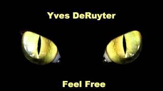 Yves DeRuyter - Feel Free