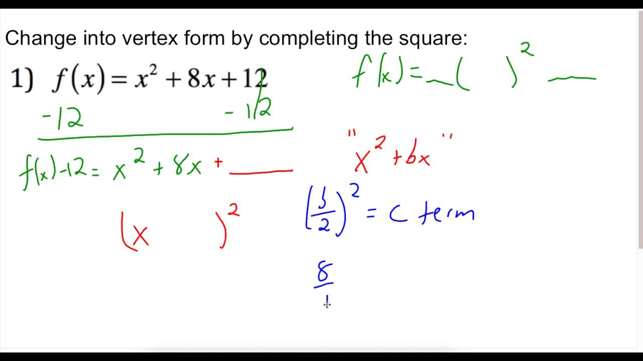 Converting standard form to vertex form by completing the square converting standard form to vertex form by completing the square when a 1 falaconquin