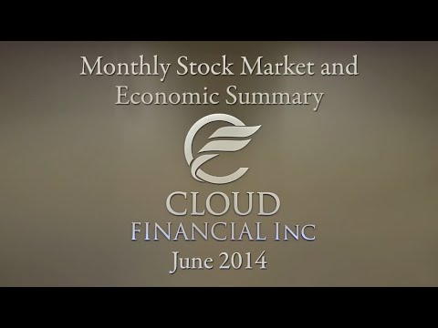 Monthly Stock Market and Economic Summary June 2014