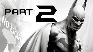 Batman Arkham City Walkthrough Part 2 - FINDING THE JOKER