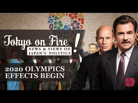 2020 Olympics Preparations Have Begun! | Tokyo on Fire