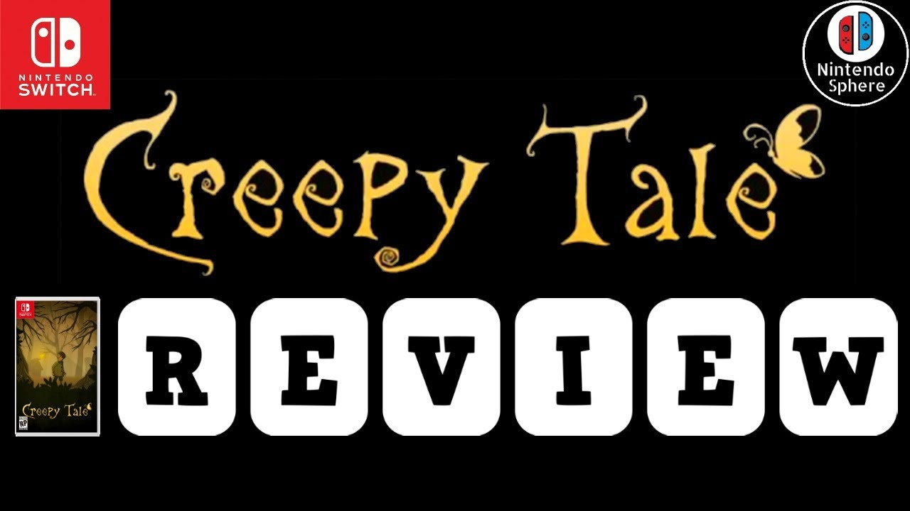 Creepy Tale REVIEW (Nintendo Switch) PC/Steam Impressions