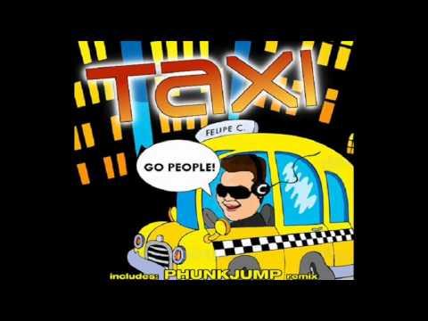 Felipe C_ Taxi (Original Mix)