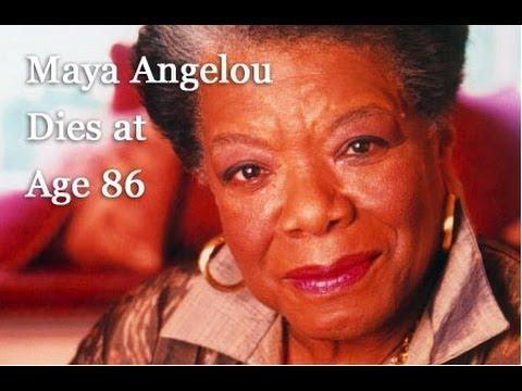 Maya Angelou Dies At Age 86