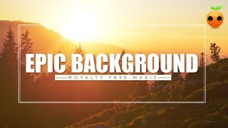 Epic Background - Royalty Free Music | Cinematic | Inspirational | Stock Music | Motivational
