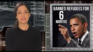 Obama banned refugees for 6 months in 2011