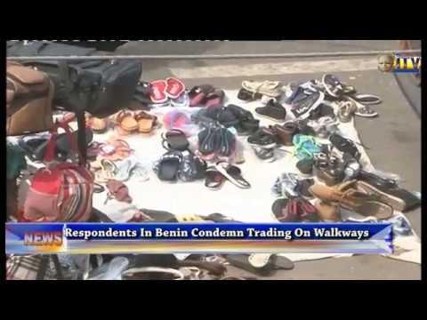 Respondents In Benin Condemn Trading On Walkways