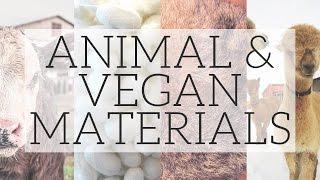 Animal Materials vs Vegan Synthetics | Fibres & Fabrics Part 2