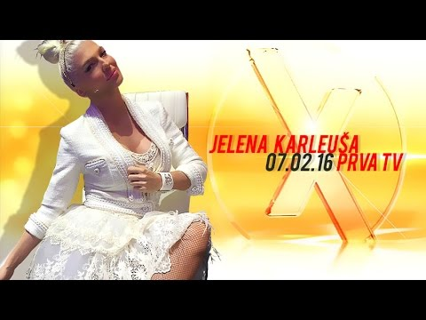 JELENA KARLEUSA // Exkluziv / Prva 07.02.16