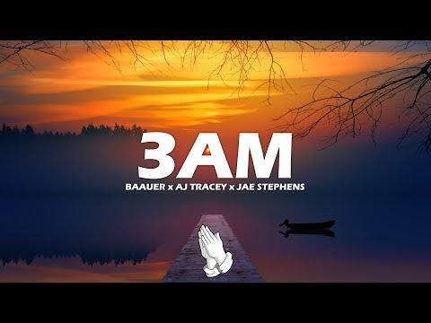 Baauer x AJ Tracey x Jae Stephens  3AM Lyrics