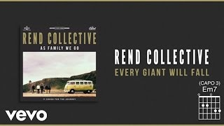 Rend Collective - Every Giant Will Fall (Lyrics And Chords)