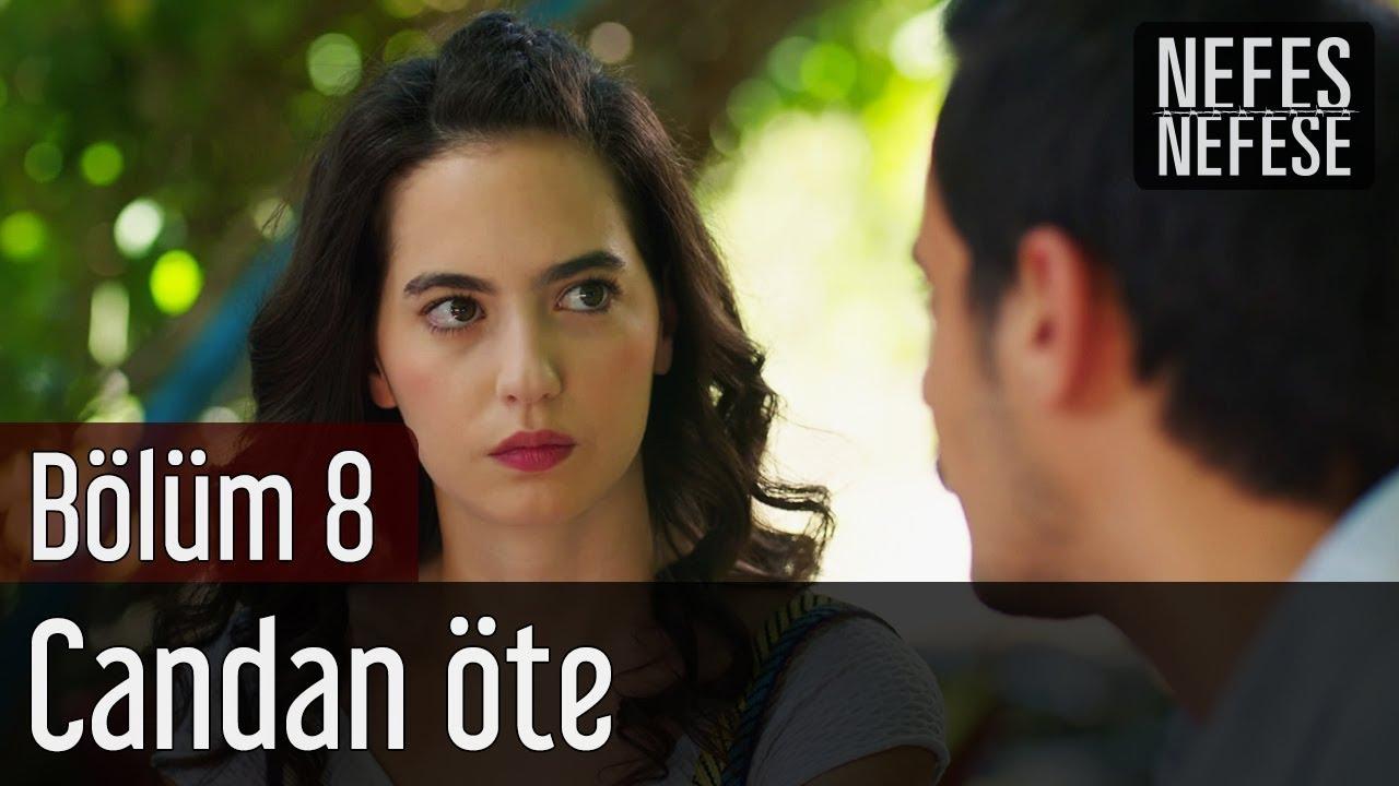 Nefes Nefese 8. Bölüm - Candan Öte - YouTube