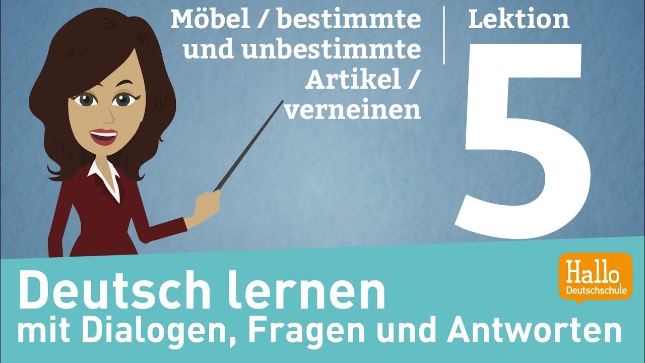 deutsch lernen mit dialogen a1 1 lektion 5 mobel bestimmte und unbestimmte artikel verneinen