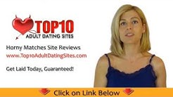 Horny Matches Adult Dating Sites Review. Horny Match