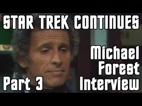 Michael Forest Interview - Part 3