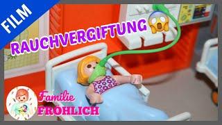 Playmobil Film deutsch - RAUCHVERGIFTUNG - Familie Fröhlich - Playmogeschichten
