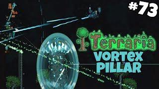 Stardust & Vortex Pillars - Terraria Gameplay - Part 73