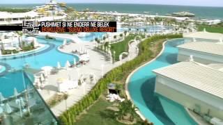 """Jo vetem mode - Pushime si ne enderr ne """"Sueno Deluxe Resort""""! (30 maj 2015)"""