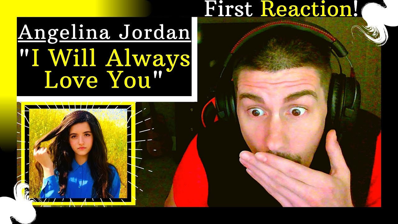 """Angelina Jordan covers """"I Will Always Love You"""" by Whitney Houston [REACTION] 