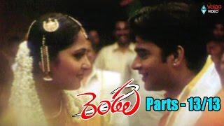 Rendu Movie Parts 13/13 - Madhavan, Reema Sen, Anushka Shetty