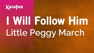 Karaoke I Will Follow Him - Little Peggy March *